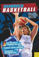 Handbuch Basketball - Technik - Taktik - Training - Outdoor Basketball