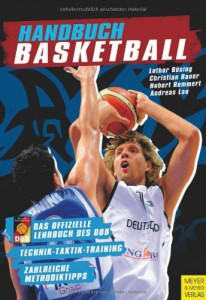 Handbuch Basketball - Technik - Taktik - Training - Outdoor Basketball